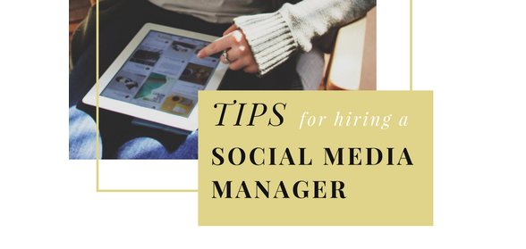 Tips for Hiring a Social Media Manager